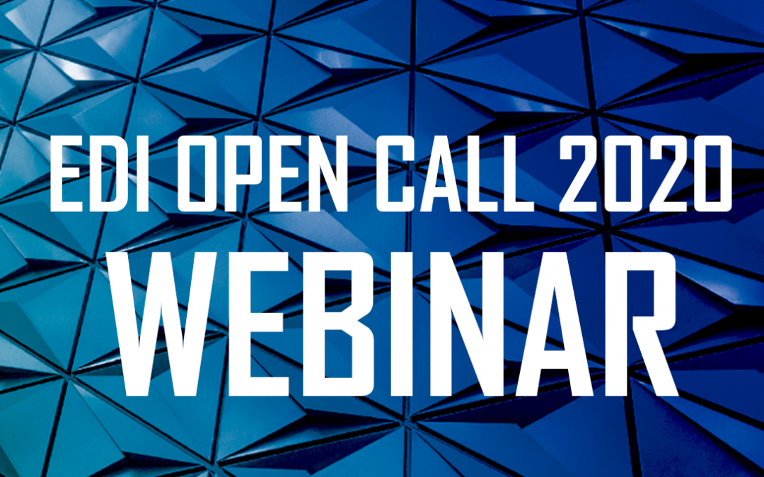 Did you miss the second EDI Open Call Webinar? Watch it here!